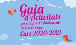 Guia d'activitats per a infants i adolescents curs 2020-2021
